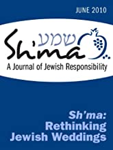 Sh'ma: Rethinking Jewish Weddings (Sh'ma Journal: Independent Thinking on Contemporary Judaism)