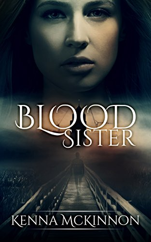 Blood Sister by [McKinnon, Kenna]
