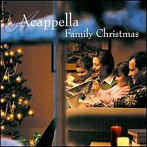 Acappella - Acappella Family Christmas - Amazon.com Music