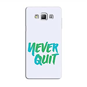 Cover It Up - Never Quit Galaxy A8 Hard Case