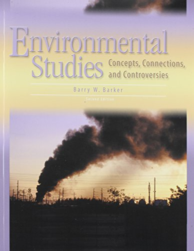 Environmental Studies: Concepts, Connections, and Controversies