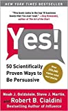img - for Yes!: 50 Scientifically Proven Ways to Be Persuasive Publisher: Free Press; Reprint edition book / textbook / text book