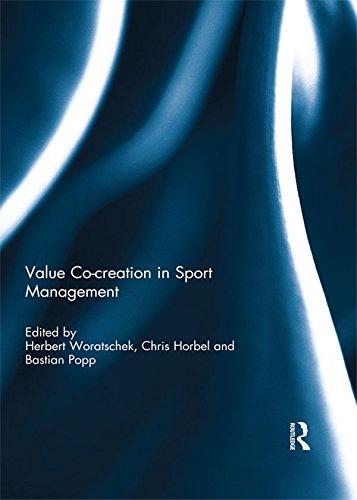Value co-creation in sport management por Herbert Woratschek,Chris Horbel,Bastian Popp