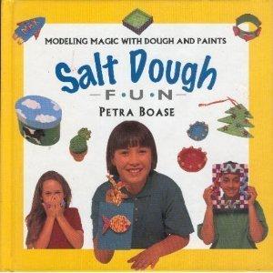 - Salt Dough Fun: Modeling Magic wih Dough and Paints (Creative Fun Series)