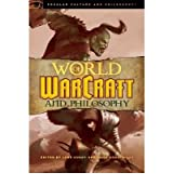 [WORLD OF WARCRAFT AND PHILOSOPHY] by (Author)Nordlinger, John on Nov-12-09