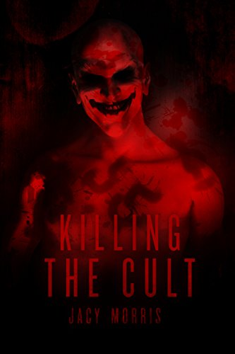 Killing the Cult (Matt Rust Chronicles Book 1)