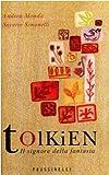 Tolkien. Il signore della fantasia