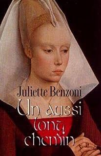 Un aussi long chemin, Benzoni, Juliette