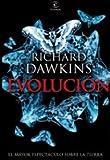 Evolución: El mayor espectáculo sobre la Tierra (ESPASA FORUM)