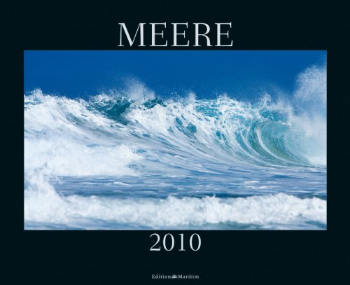 Meere 2010: Magische Momente vom Element des Lebens