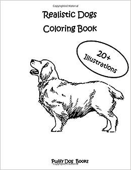 Amazon.com: Realistic Dogs Coloring Book: 20+ Illustrations ...