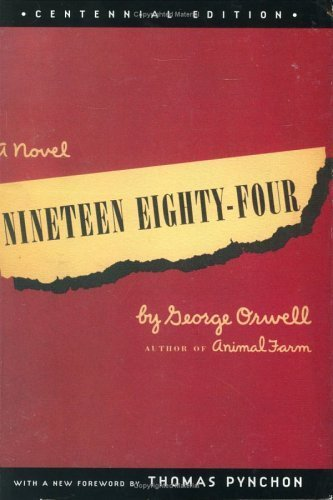 Nineteen Eighty-Four, Centennial Edition by George Orwell (2003-05-06)