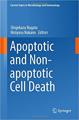 Apoptotic and Non-apoptotic Cell Death (Current Topics in Microbiology and Immunology)