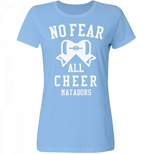 FUNNYSHIRTS.ORG No Fear Cheer Girl Matadors: Misses Relaxed Fit T-Shirt