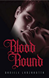 Blood Bound (Imprinted Soul Series Book 4)