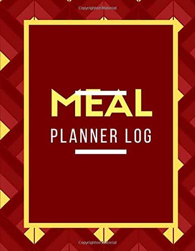Meal Planner Log: Eating Organizer Book Journal Meal Tracker Food Dairy To log Track & Monitor Calories Plan Meal Set Diet and Menu. Help you become ... 120 pages (Weekly Meal & Drink journals)