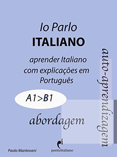 Io Parlo Italiano (A1--B1) (Italiano para brasileiros) (Italian Edition)