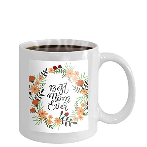 Coffee cup mug best mom ever card flowers lettering greeting hand text abstract pink watercolor heart shaped soft background 11oz