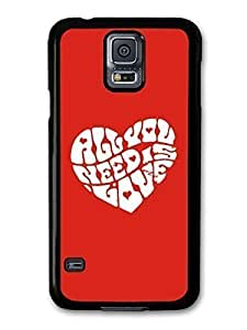 AMAF ? Accessories All You Need Is Love John Lennon The Beatles Quote In A Heart case for Samsung Galaxy S5