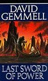 The Last Sword of Power, David Gemmell, 0099619601