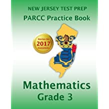 NEW JERSEY TEST PREP PARCC Practice Book Mathematics Grade 3: Covers the Common Core State Standards