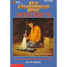 Mary Anne and the Secret in the Attic (Baby-Sitters Club Mystery, 5)