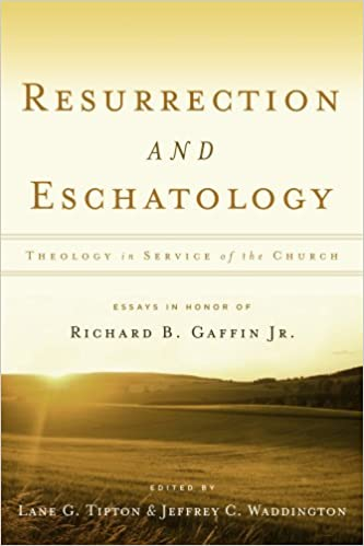 Resurrection eschatology theology in service of the church resurrection eschatology theology in service of the church essays in honor of richard b gaffin jr edited by lane g tipton jeffrey c waddington fandeluxe Gallery
