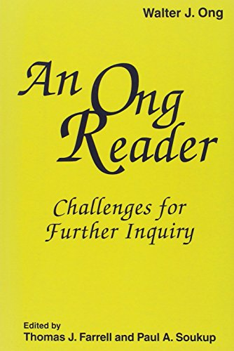 Hampton Press Communication Series - An Ong Reader: Challanges for Further Inquiry (Hampton Press Communication Series Media Ecology)