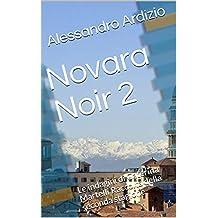 Novara Noir 2: Le indagini di Caterina Martelli Raccolta della seconda stagione (Italian Edition)
