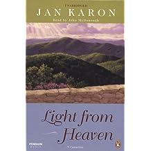 Light From Heaven Unabridged Cassette