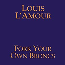 Fork Your Own Broncs (Dramatized)