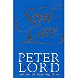 Soul Care, Peter Lord, 0801056616