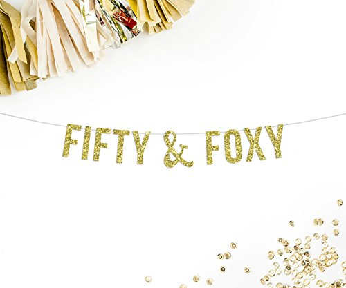 Fifty & Foxy Gold Glitter Party Banner    over the hill