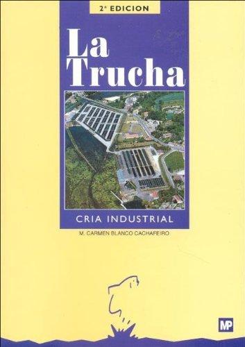 Descargar Libro La Trucha. Cría Industrial M. Carmen Blanco Cachafeiro