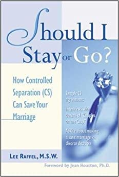 Should I Stay or Go? Should I Stay or Go?: How Controlled Separation (CS) Can Save Your Marriage How Controlled Separation (CS) Can Save Your Marriage New ed Edition price comparison at Flipkart, Amazon, Crossword, Uread, Bookadda, Landmark, Homeshop18