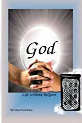 God Life without Religion