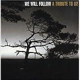 We Will Follow: Tribute To U2
