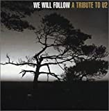 We Will Follow: Tribute to U2