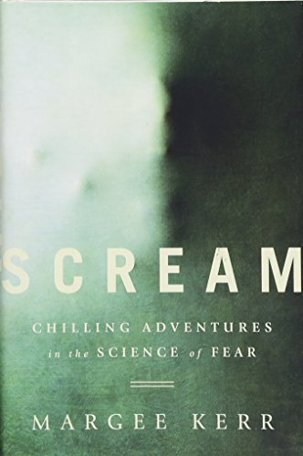 Scream: Chilling Adventures in the Science of Fear ()