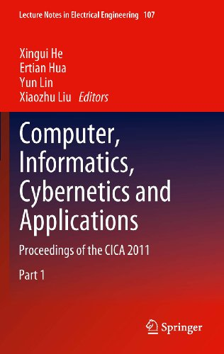 Download Computer, Informatics, Cybernetics and Applications: Proceedings of the CICA 2011: 107 (Lecture Notes in Electrical Engineering) Pdf