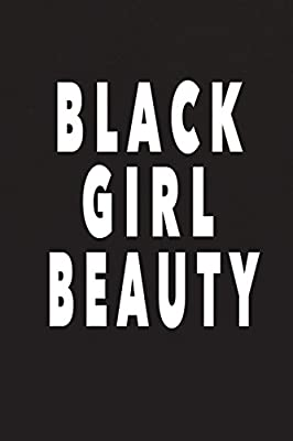 Black Girl Beauty: Blank Lined African American Notebook Or ...