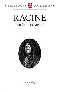 Théâtre complet par Racine