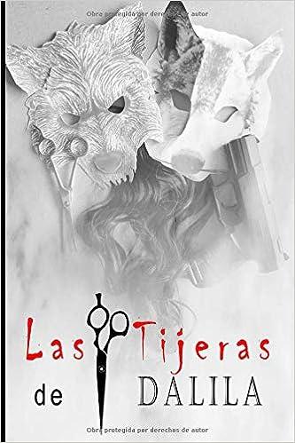 Las Tijeras de Dalila: Amazon.es: Oscar Herrero Requena, David Sánchez: Libros