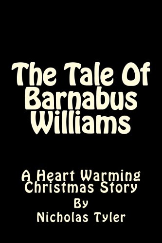 Read Online The Tale Of Barnabus Williams pdf