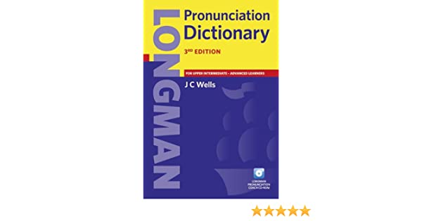 Longman Pronunciation Dictionary: J C Wells: 9781405881173