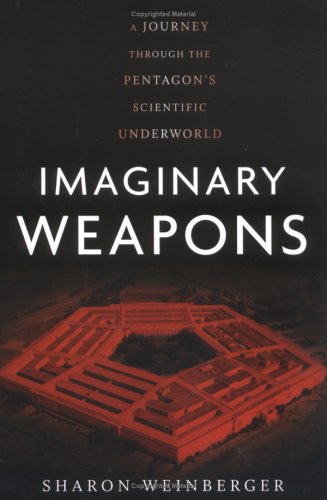 Imaginary Weapons: A Journey Through the Pentagon