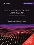 Digital Signal Processing Using Matlab : A Problem Solving Companion, 4Th Edition [Paperback] Vinay K. Ingle | John G. Proakis