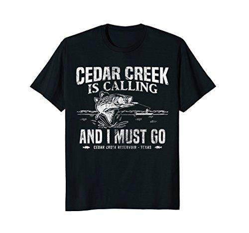 Cedar Creek Is Calling Shirt Funny Texas Bass Fishing Gift