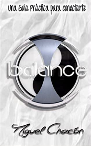 Balance (Spanish Edition): Mr. Miguel Chacon: 9781494968571: Amazon.com: Books