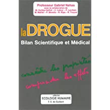 DROGUE : BILAN SCIENTIFIQUE ET MÉDICAL